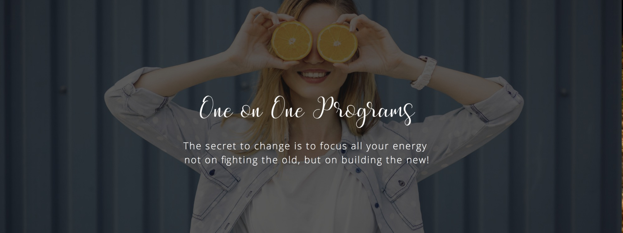 One on One Programs